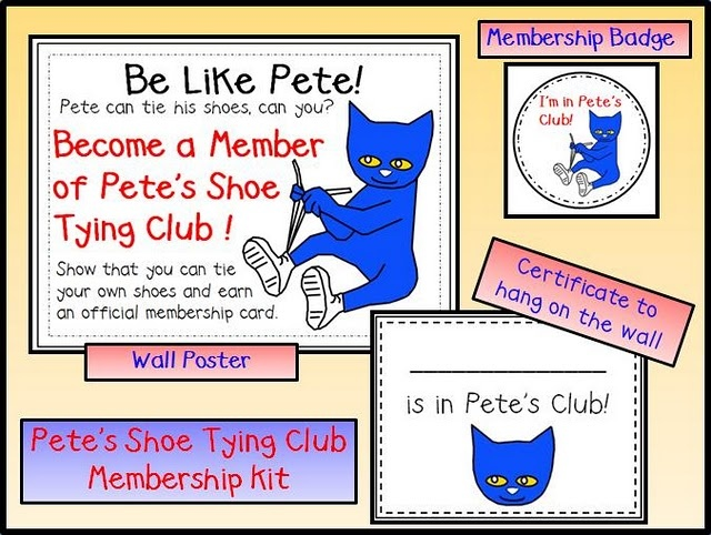 Pete' Shoe Tying Club - how cute!   I like your tied shoes, I like your tied shoes...