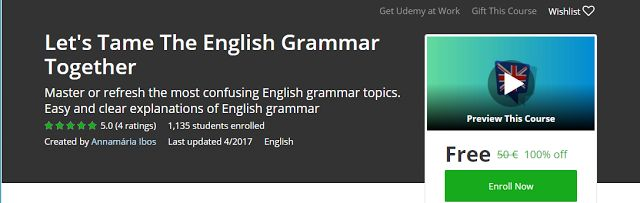 Let's Tame The English Grammar Together Free            Requirements    Have at least pre-intermediate English grammar knowledge  Be famil...