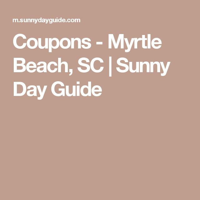 Coupons - Myrtle Beach, SC | Sunny Day Guide
