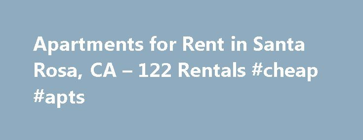 Apartments for Rent in Santa Rosa, CA – 122 Rentals #cheap #apts http://apartment.remmont.com/apartments-for-rent-in-santa-rosa-ca-122-rentals-cheap-apts/  #santa rosa apartments # We have 122 apartments for rent in or near Santa Rosa, CA Santa Rosa, CA Santa Rosa apartments for rent are nestled on the outskirts of San Francisco. This northern California enclave of domestic serenity is characterized by sprawling woodlands, crystalline bodies of water and circuitous avenues lined with…