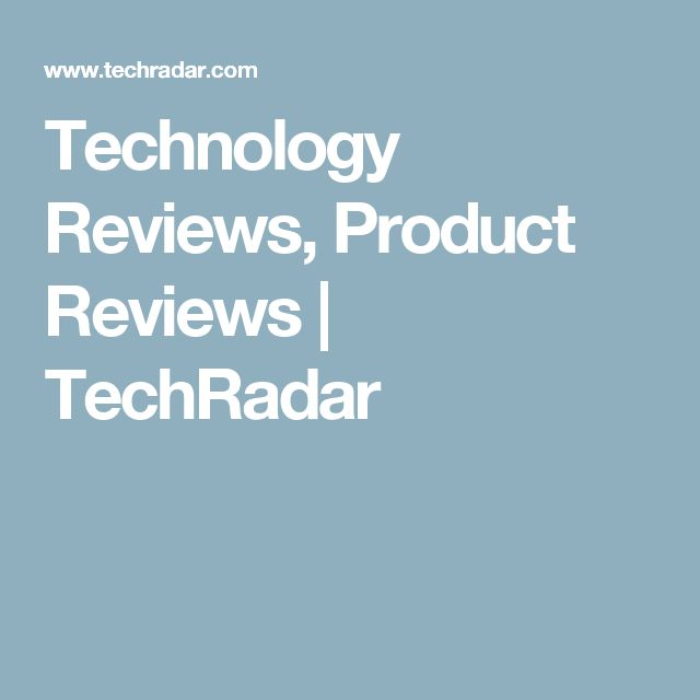 Technology Reviews, Product Reviews | TechRadar