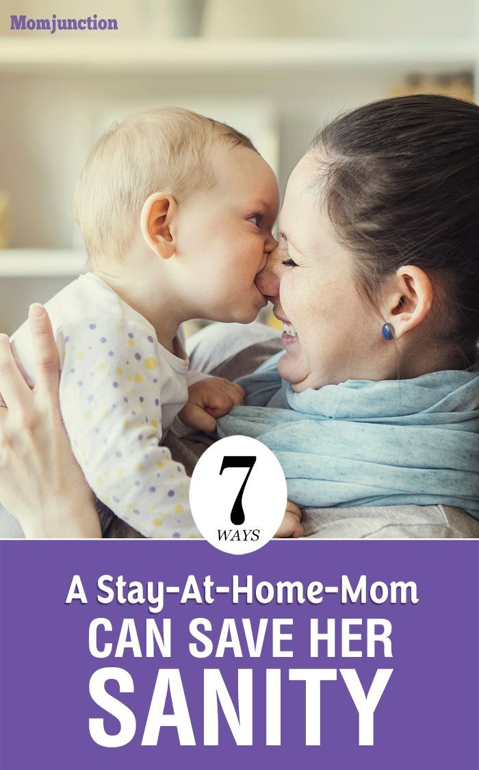 7 Ways A Stay-At-Home-Mom Can Save Her Sanity