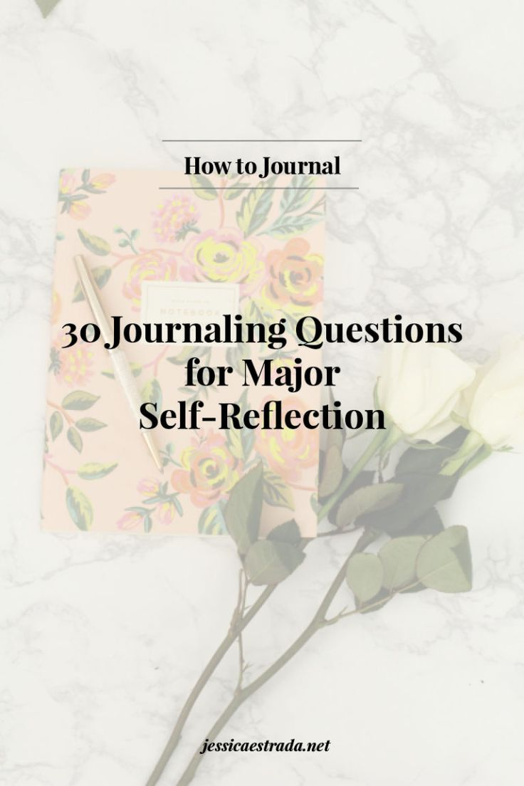 How To Journal + 30 Journaling Questions For Major Self