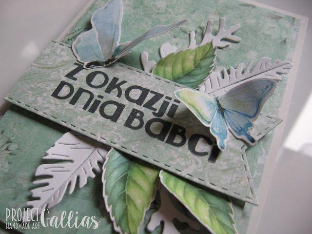 ProjectGallias dla Agateria Craft: Kartka z okazji dnia babci