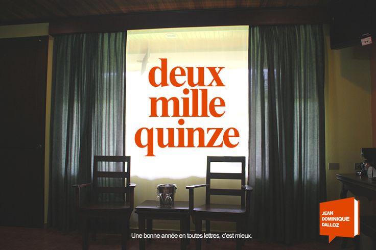#DeuxMilleQuinze Une bonne année en toutes lettres, c'est mieux. http://goo.gl/9w0lGA