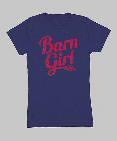Where was this in my horse show days???  Love this Navy 'Barn Girl' Fitted Tee - Girls by Country Casuals on #zulily! #zulilyfinds