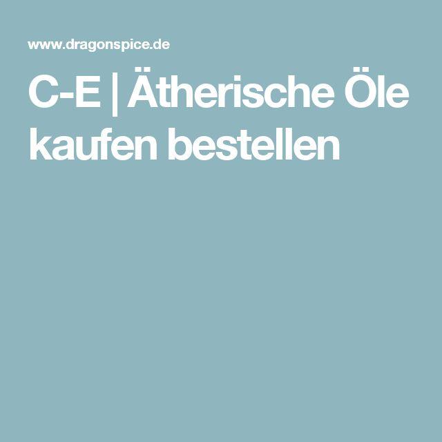 C-E | Ätherische Öle kaufen bestellen