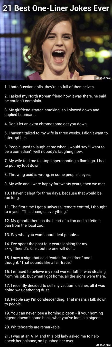 Funny 1 Liners to entertain your friends & family.  HaHaHa