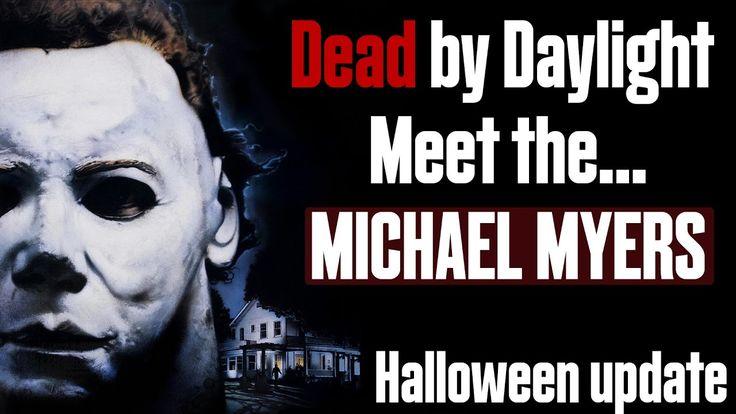 Dead by daylight МАЙКЛ МАЙЕРС! Хеллоуинское обновление