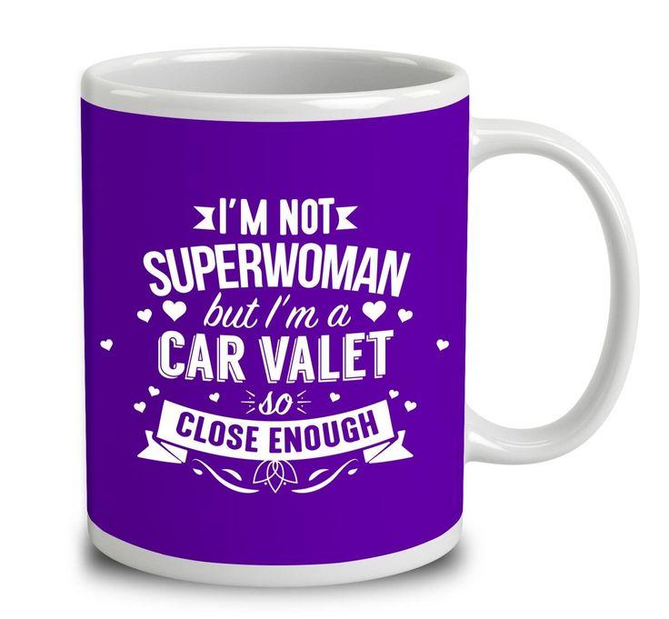 I'm Not Superwoman But I'm A Car Valet