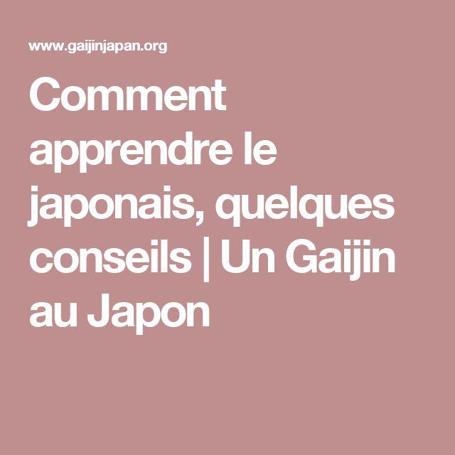 Comment apprendre le japonais, quelques conseils | Un Gaijin au Japon