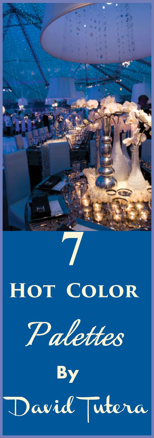 7 Hot Color Palettes By David Tutera http://www.bridalguide.com/planning/david-tuteras-weddings/hot-wedding-color-palettes
