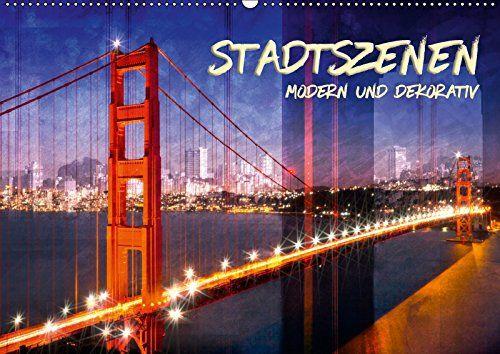 STADTSZENEN Modern und dekorativ (Wandkalender 2017 DIN A... https://www.amazon.de/dp/3665490545/ref=cm_sw_r_pi_dp_x_rJQ5xb64T2X5P #Kalender2017 #Wandkalender #Kunstkalender #Kunstkalender2017 #KalenderModern #KalenderDekorativ #urban #dekorativ #modern #Städte #skylines #2017 #Stadtszenen