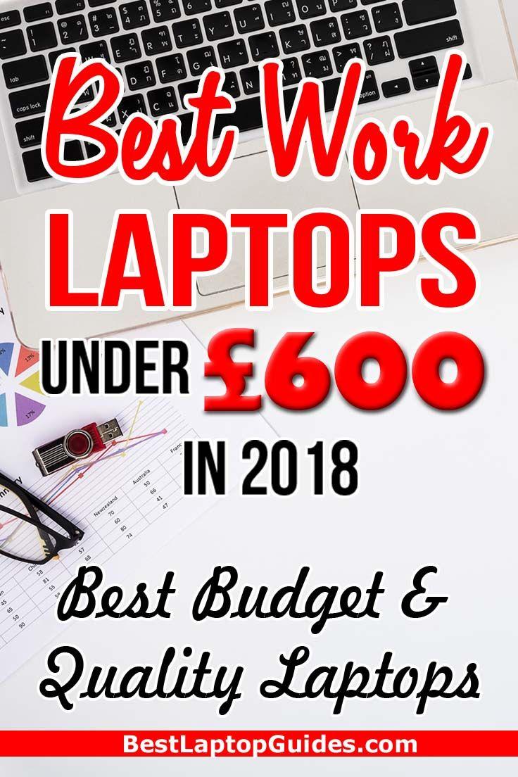 Best Laptops Under 600 In October 2020 Uk Best Laptops Best Budget Budget Laptops
