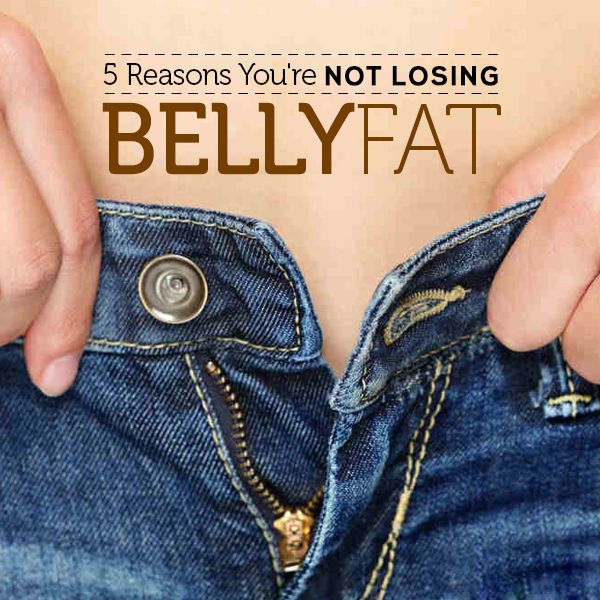Eating right and exercising, but seem to can't lose the weight? Here are 5 Reasons You're Not Losing Belly Fat!