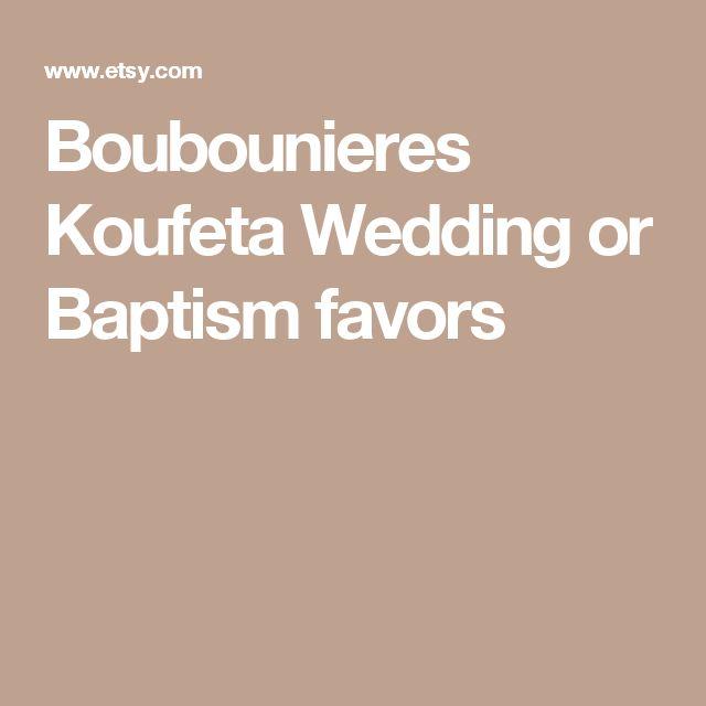 Boubounieres Koufeta Wedding or Baptism favors
