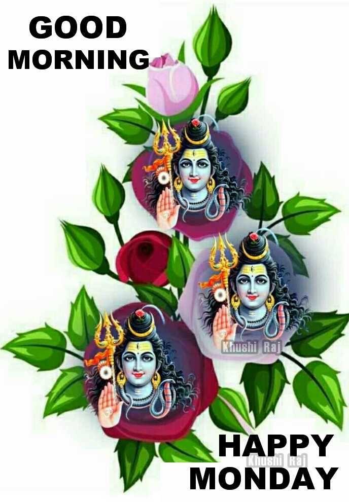 🌅ಶುಭೋದಯ - GOOD MORNING Khushi RE HAPPY MONDAY hushi Rai