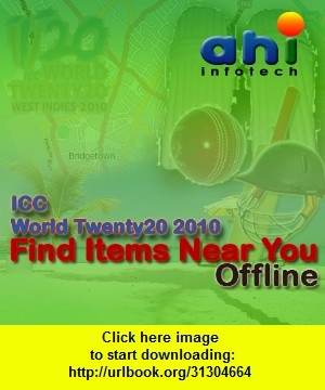 ICC World Twenty20 2010 - Find Items Near You - Offline, iphone, ipad, ipod touch, itouch, itunes, appstore, torrent, downloads, rapidshare, megaupload, fileserve