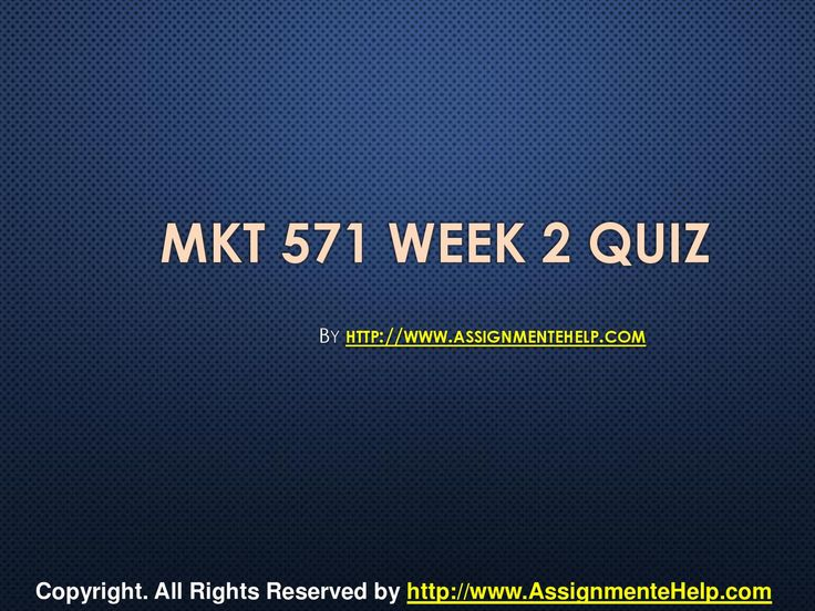 Top your class in just few simple steps be a part of http://www.AssignmenteHelp.com/ and learn courses like MKT 571 Week 2 Quiz Complete Assignment Help. Who says success doesn't come easy? It does. All you want to know is where to be.