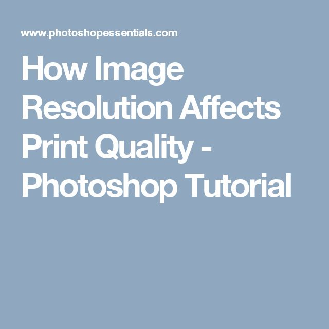 How Image Resolution Affects Print Quality - Photoshop Tutorial