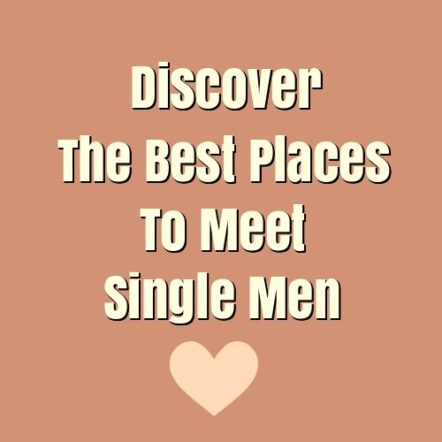 "Discover the Best Places to Meet Single Men >>> With the growing population of single women, dating and finding Mr. Right could be a real challenge. The common question of these single women is ""Where to find eligible men?"" Knowing the best places to meet single men could be very helpful in finding your dream man. #love #relationship #dating #magnetizemen #attractmen"