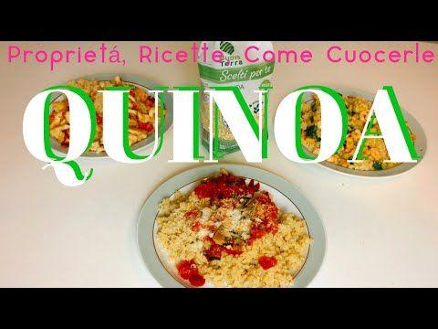 Quinoa: 3 Ricette semplici e veloci, Proprietà e Come cucinarla! - YouTube