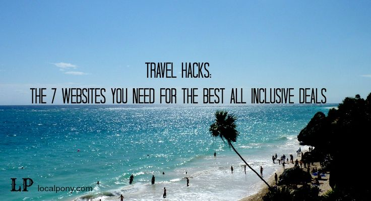 These Are The 7 Best Websites For All Inclusive Deals #travel #vacation #allinclusive