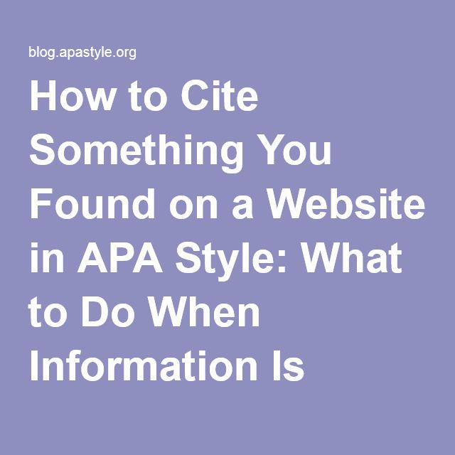 8 best apa style images on pinterest apa format example into how to cite something you found on a website in apa style what to do ccuart Choice Image