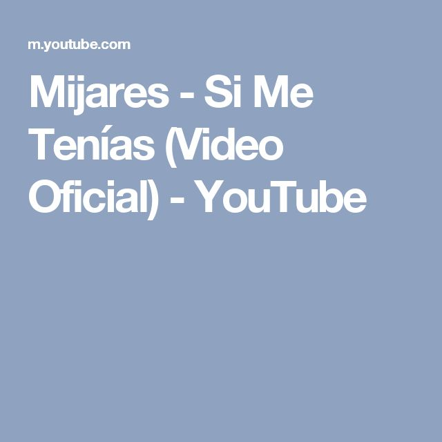 Mijares - Si Me Tenías (Video Oficial) - YouTube