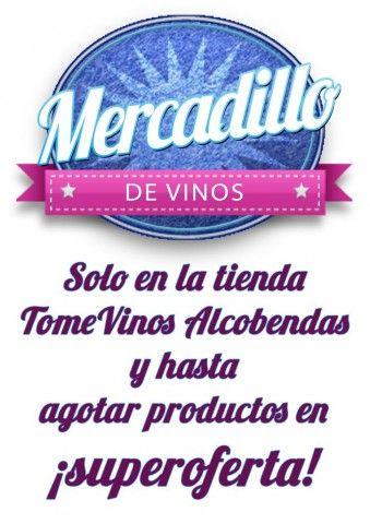 Comenzamos las ventas a superprecios en la tienda TomeVinos Alcobendas