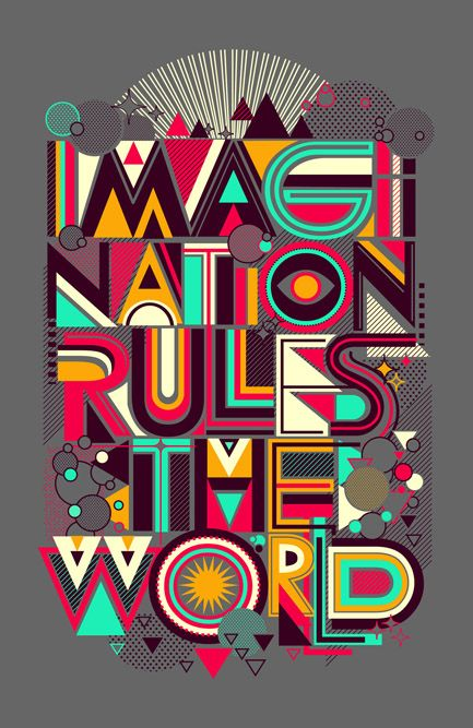 IMAGINATION RULES THE WORLD