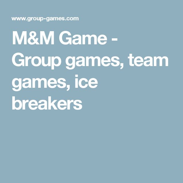 M&M Game - Group games, team games, ice breakers