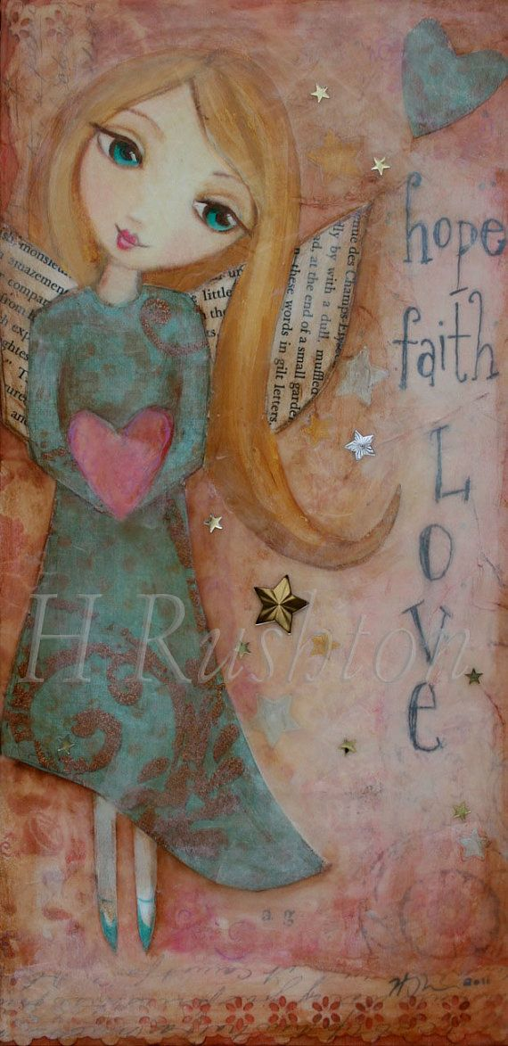 Hope Faith Love, Angel Art, Mixed Media, Art Print, Wall Art Size 5 x 10