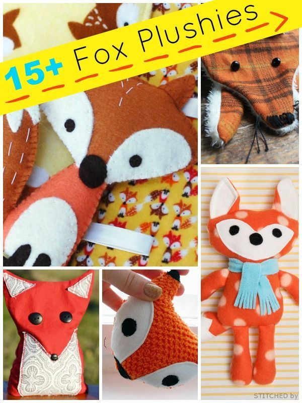 15 + fox plushies and sewing projects | plushie patterns #fox #freepatterns