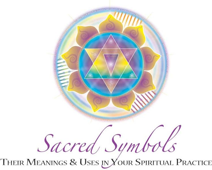 Sacred Symbols Meanings & Uses in Your Spiritual Practice