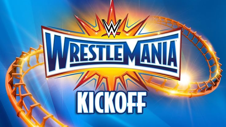 Don't miss #WrestleMania Kickoff 2017 LIVE RIGHT HERE starting at 5e/2p!
