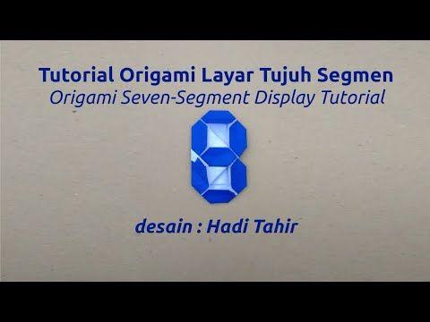 Tutorial Cara Membuat Origami Layar Tujuh Segmen/ How to Make Origami Se...