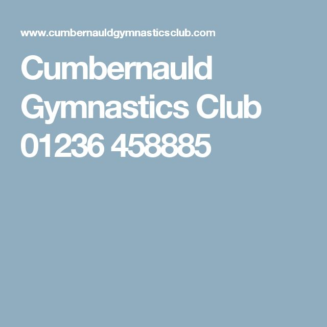 Cumbernauld Gymnastics Club 01236 458885