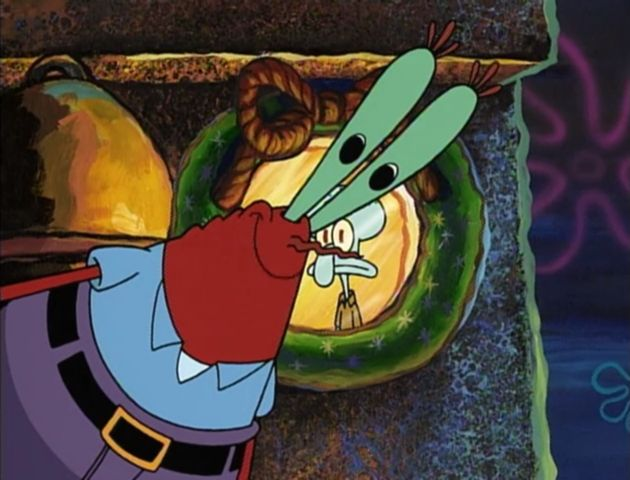 Mr Krabs: (singing in a high pitch voice) the very first Christmas ...
