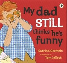 My Dad Still Thinks He's Funny by Katrina Germein and illustrated by Tom Jellett. Comic characters are drawn with charcoal in black and white and colour. Clever use of idioms and  suitable for middle to older primary.