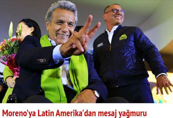 Moreno'ya Latin Amerika'dan mesaj yağmuru