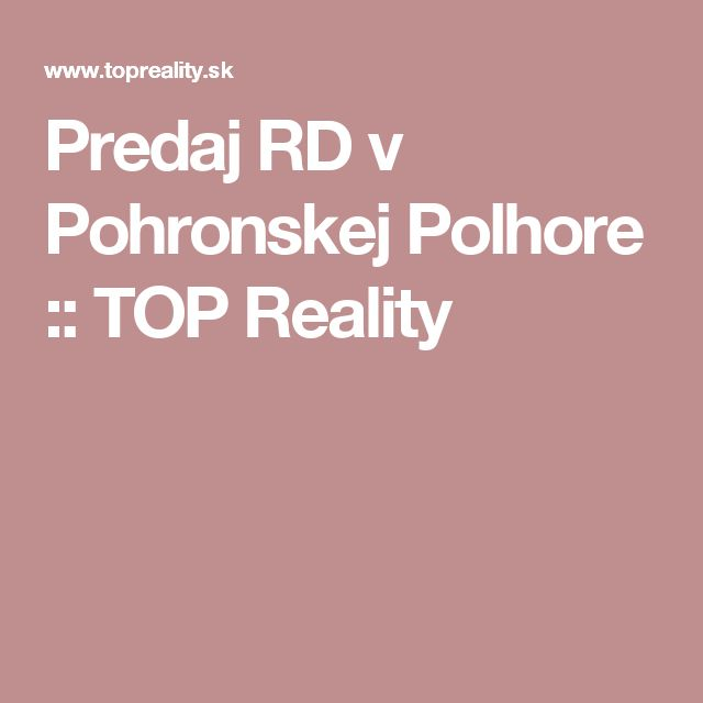 Predaj RD v Pohronskej Polhore :: TOP Reality