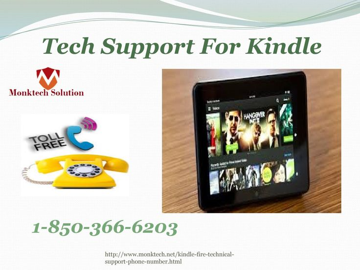 http://slideonline.com/presentation/270627-amazon-kindle-fire-technical-support-at-anytime-1-850-366-6203-monktech-net Amazon kindle fire technical support at anytime @1-850-366-6203 Yes, you can. If you are the one who is looking for the freebie, qualitative, reliable, robustness, and countless Amazon kindle fire technical support then you are at the right place. All you need to nail it is to get your handset and then putting up your fingers down on your keypad and dial up the call-able…