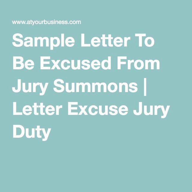 Jury Duty Letter Of Excuse From Employer Sample Elegant Sample Letter To Be Excused From Jury Summons In 2020 Jury Duty Jury Lettering