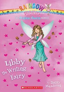 Rainbow Magic: The Magical Crafts Fairies #6: Libby the Writing Fairy by Daisy Meadows