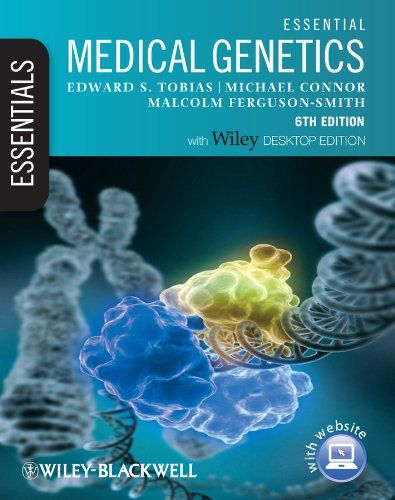 Essential Medical Genetics 6th Edition Pdf Download For Free - By Edward S Tobias, Michael Connor, Malcolm Ferguson-Smith, Edward S Tobias, Michael Connor Ebooks - Smtebooks.com