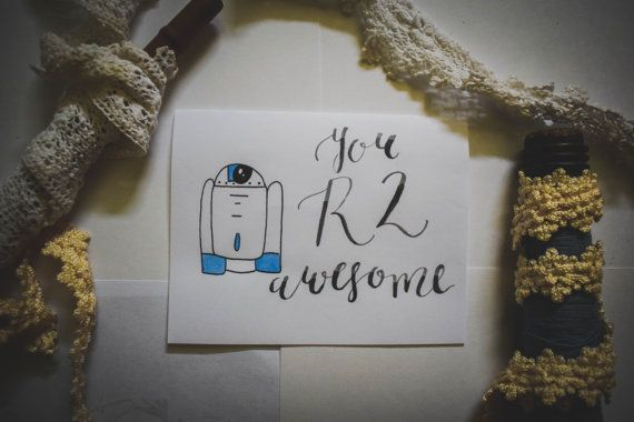 R2D2 Star Wars Inspired Greeting Card by gingerlyjevelyn on Etsy  #lettering #calligraphy #modernlettering #moderncalligraphy #brush #brushlettering #tombowusa #quotes #lyrics #iloveyou #love #art #watercolor #etsy #gingerlyjevelyn #starwars #star #wars #r2d2 #r2awesome #awesome #bffs #friendship #couples #romance #justbecause #funny #joke #jokes #pun #puns #greetingcard #card #cards #homemade #handmade #handcrafted #starwarspuns