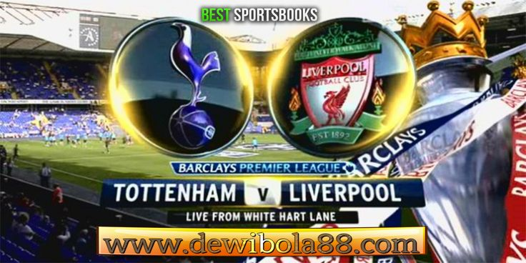 Dewibola88.com | ENGLISH PREMIER LAEGUE | TOTTENHAM vs LIVERPOOL | Gmail        :  ag.dewibet@gmail.com YM           :  ag.dewibet@yahoo.com Line         :  dewibola88 BB           :  2B261360 Path         :  dewibola88 Wechat       :  dewi_bet Instagram    :  dewibola88 Pinterest    :  dewibola88 Twitter      :  dewibola88 WhatsApp     :  dewibola88 Google+      :  DEWIBET BBM Channel  :  C002DE376 Flickr       :  felicia.lim Tumblr       :  felicia.lim Facebook     :  dewibola88