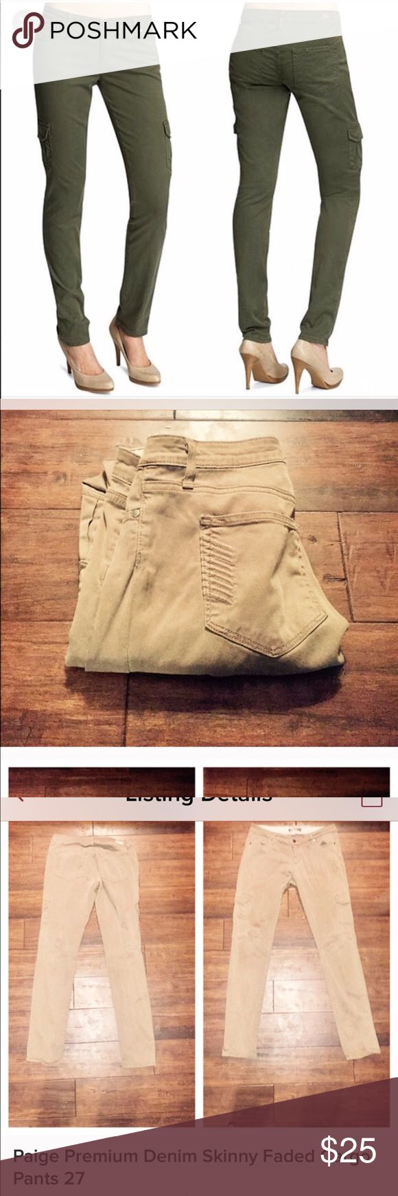 Paige premium denim cargo skinny pants 27 Paige olive green/khaki skinny cut but not tight like leggings. Super soft and comfortable. See the second picture for actual pants and color. First photo is to show style as they are too big for me. Paige Jeans Jeans Skinny