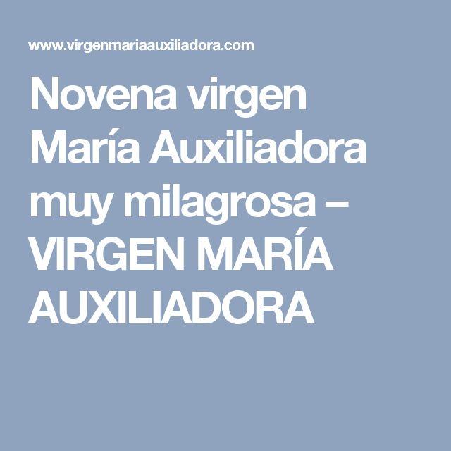 Novena virgen María Auxiliadora muy milagrosa – VIRGEN MARÍA AUXILIADORA